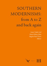 SOUTHERN MODERNISMS. FROM A TO Z AND BACK AGAIN