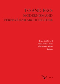 TO AND FRO: MODERNISM AND VERNACULAR ARCHITECTURE